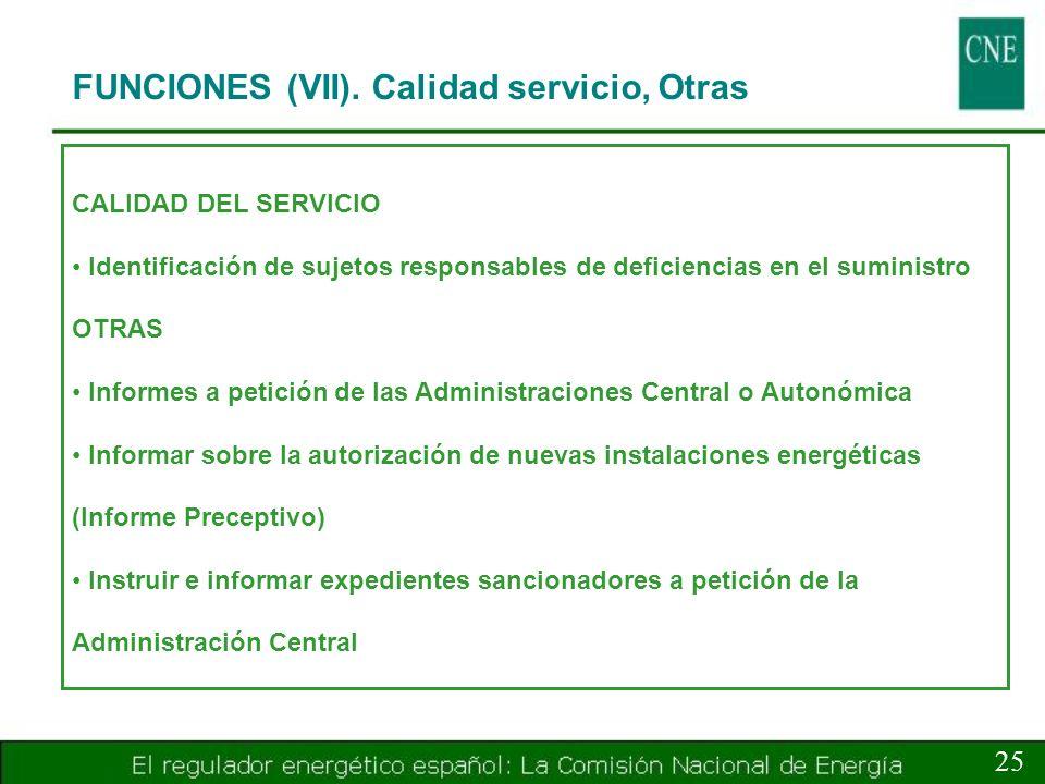 FUNCIONES (VII). Calidad servicio, Otras
