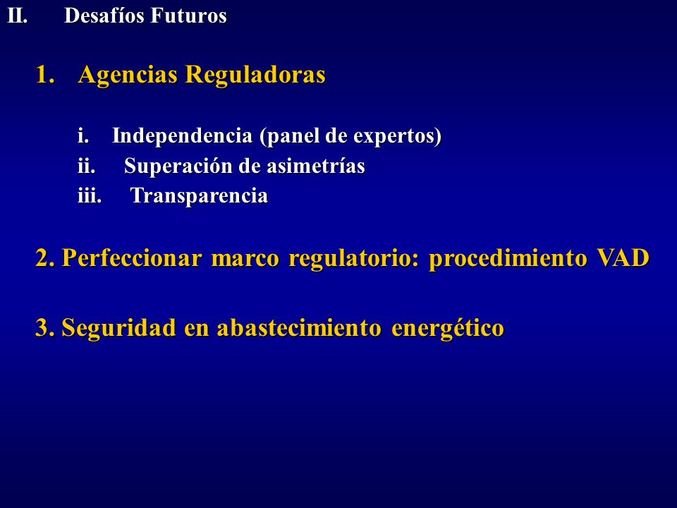2. Perfeccionar marco regulatorio: procedimiento VAD