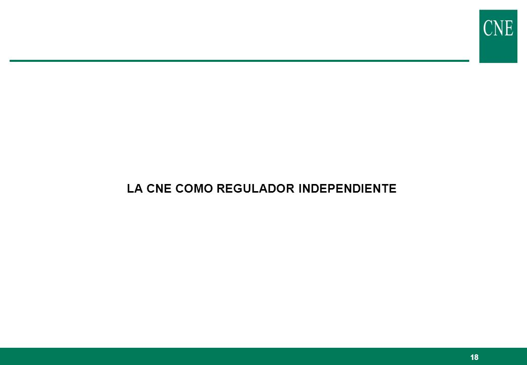 LA CNE COMO REGULADOR INDEPENDIENTE