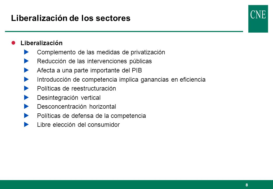 Liberalización de los sectores