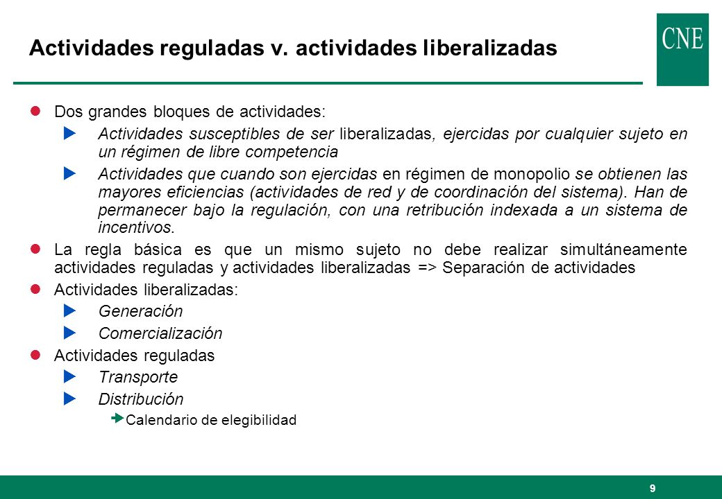 Actividades reguladas v. actividades liberalizadas