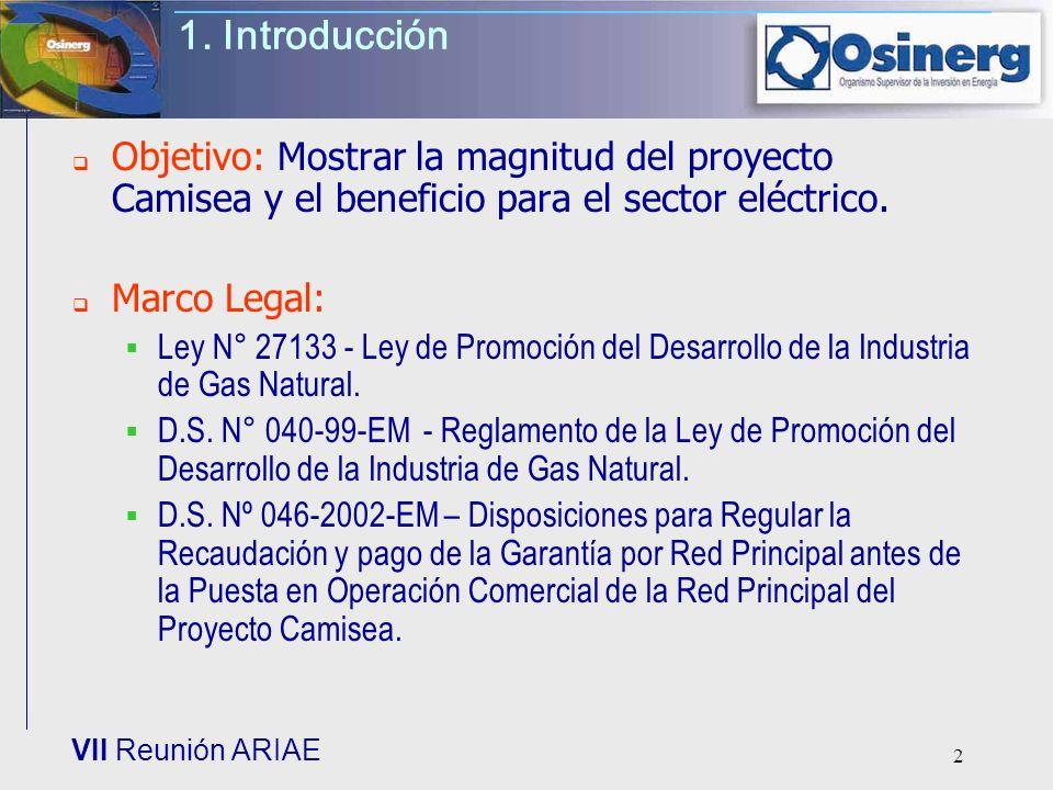 1. IntroducciónObjetivo: Mostrar la magnitud del proyecto Camisea y el beneficio para el sector eléctrico.