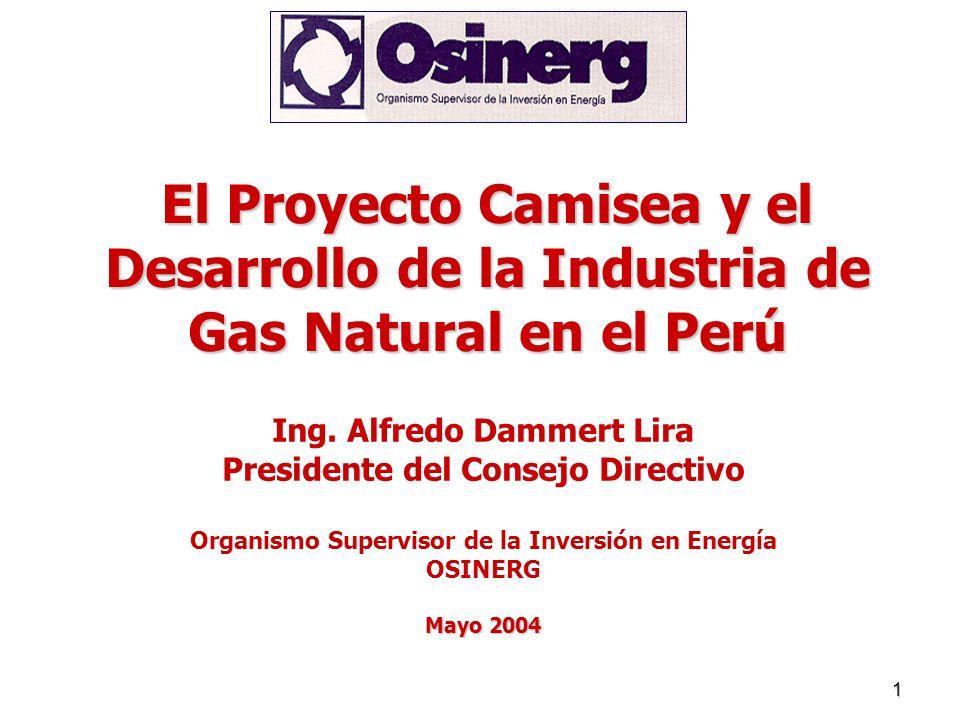 El Proyecto Camisea y el Desarrollo de la Industria de Gas Natural en el Perú