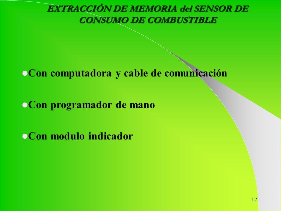 EXTRACCIÓN DE MEMORIA del SENSOR DE CONSUMO DE COMBUSTIBLE