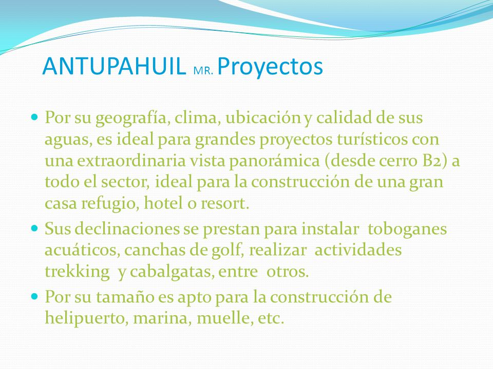 ANTUPAHUIL MR. Proyectos