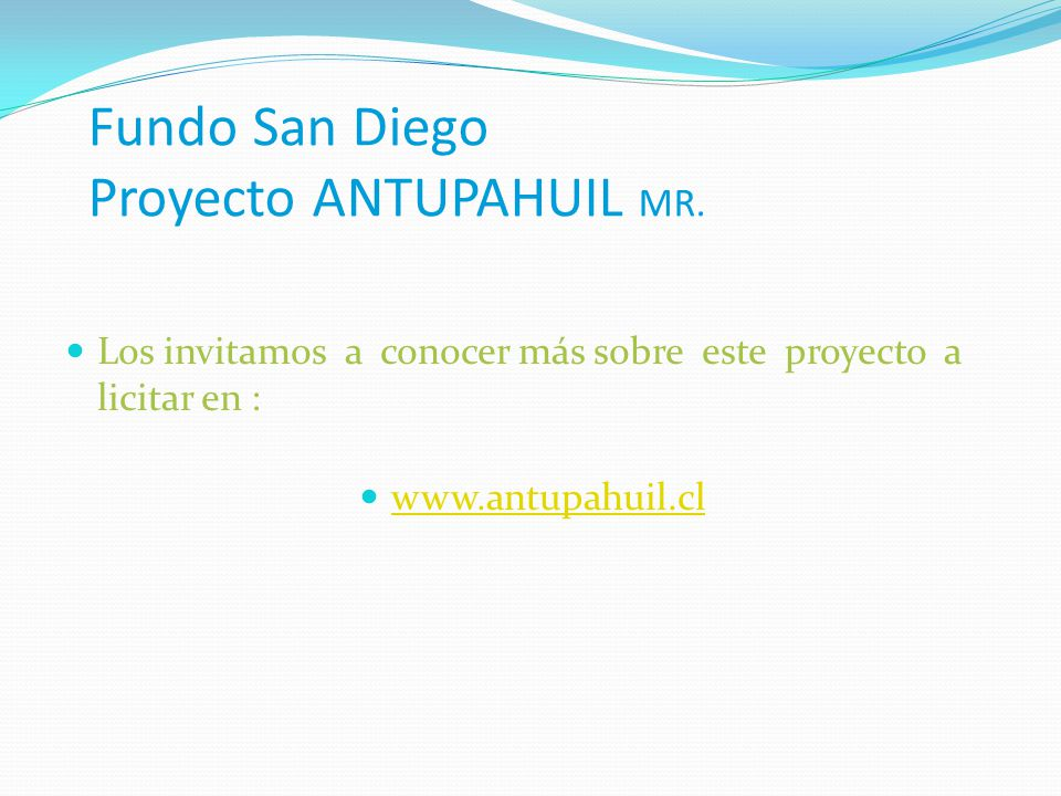 Fundo San Diego Proyecto ANTUPAHUIL MR.