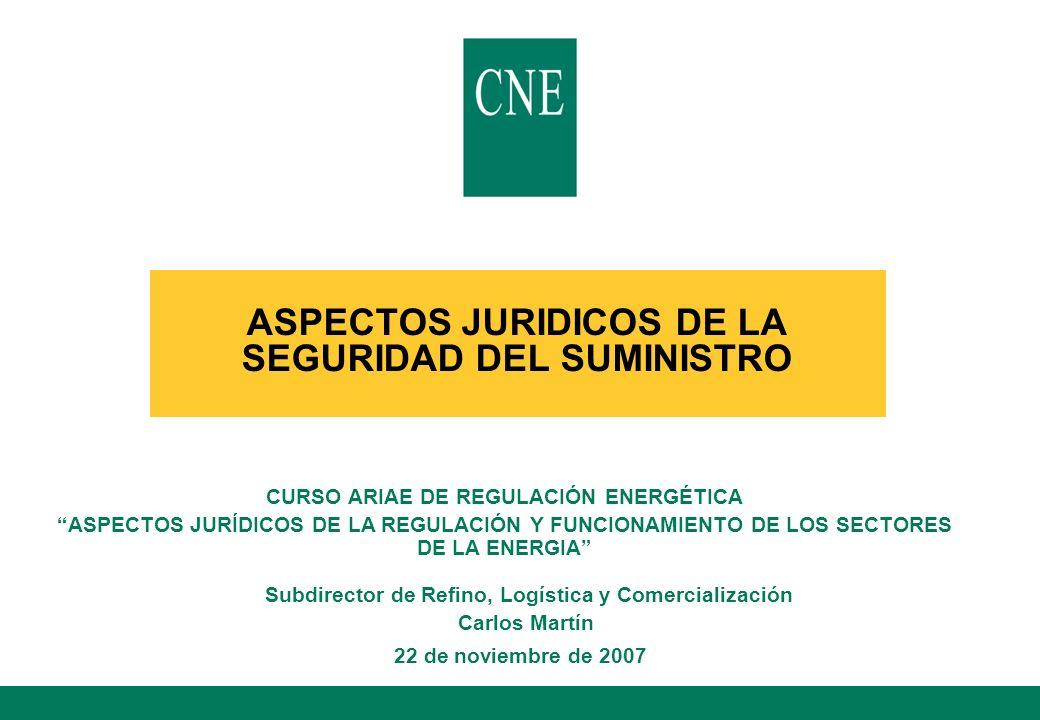ASPECTOS JURIDICOS DE LA SEGURIDAD DEL SUMINISTRO