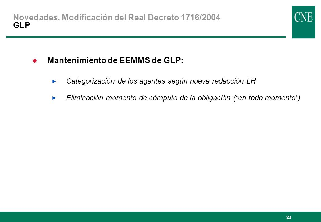 Novedades. Modificación del Real Decreto 1716/2004 GLP