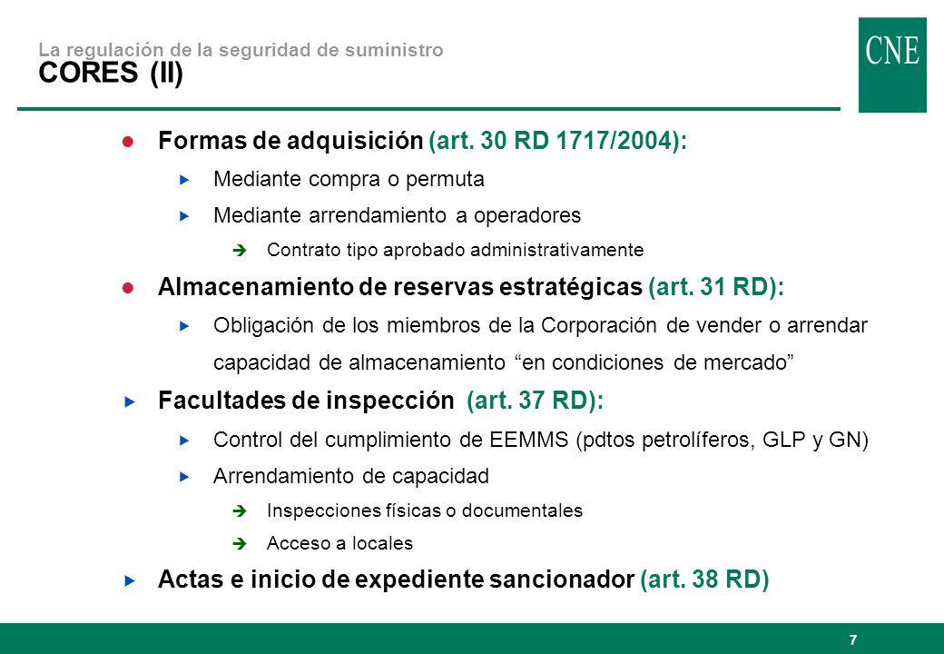 La regulación de la seguridad de suministro CORES (II)