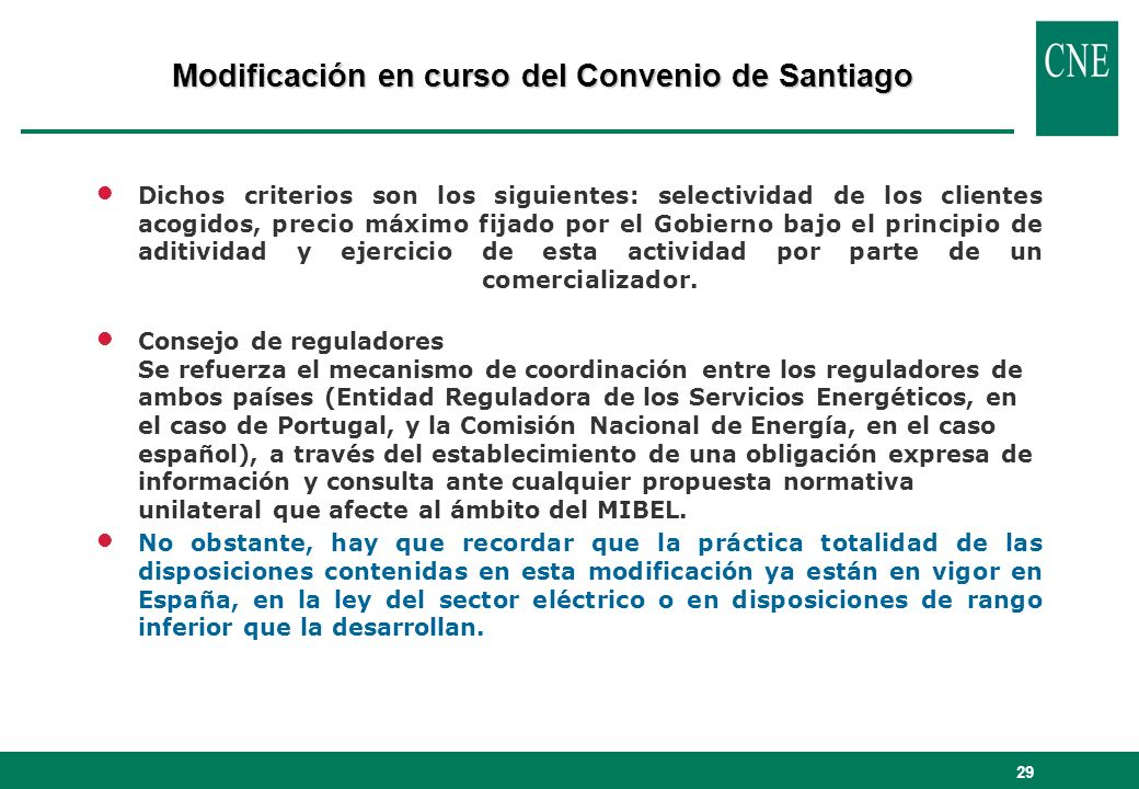 Modificación en curso del Convenio de Santiago