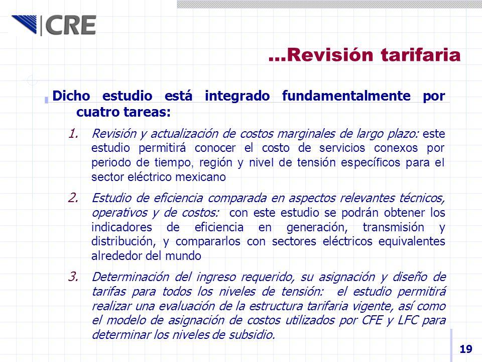 …Revisión tarifaria Dicho estudio está integrado fundamentalmente por cuatro tareas: