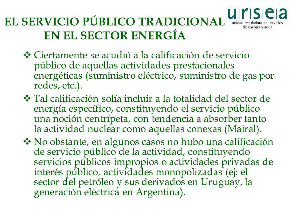 EL SERVICIO PÚBLICO TRADICIONAL EN EL SECTOR ENERGÍA