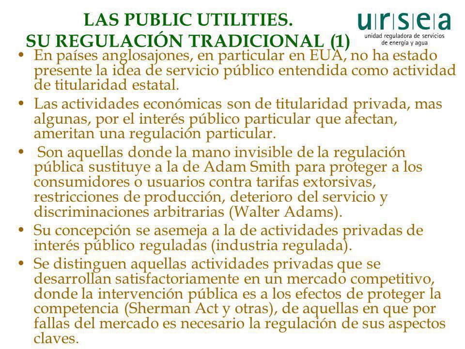 LAS PUBLIC UTILITIES. SU REGULACIÓN TRADICIONAL (1)