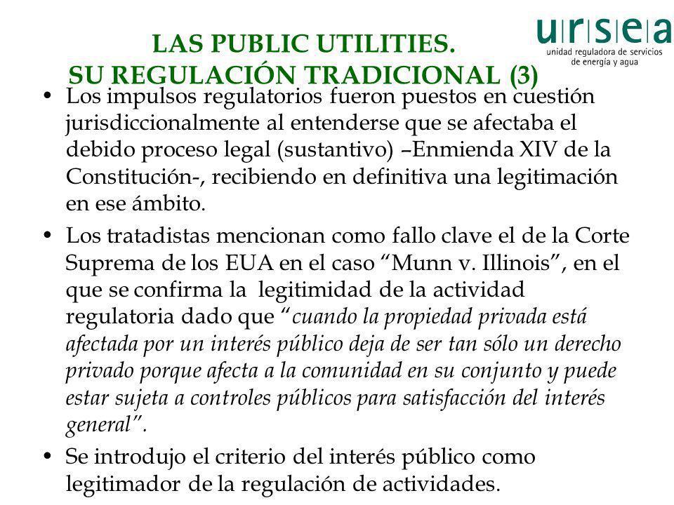 LAS PUBLIC UTILITIES. SU REGULACIÓN TRADICIONAL (3)