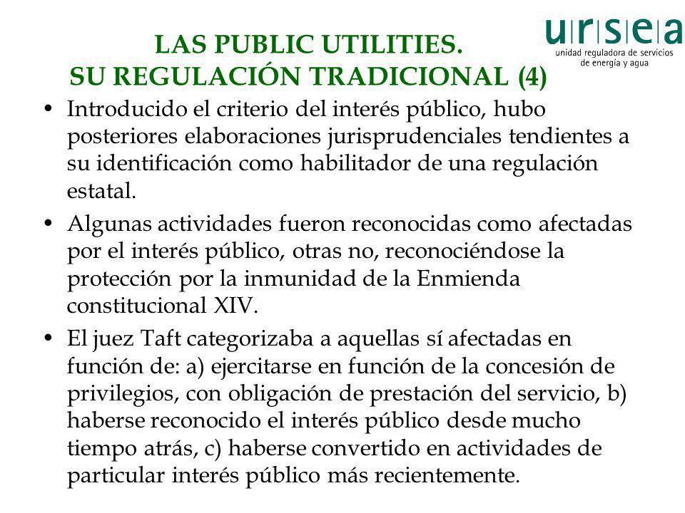 LAS PUBLIC UTILITIES. SU REGULACIÓN TRADICIONAL (4)