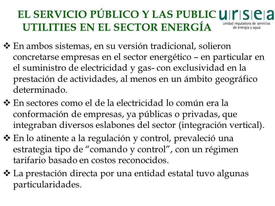 EL SERVICIO PÚBLICO Y LAS PUBLIC UTILITIES EN EL SECTOR ENERGÍA
