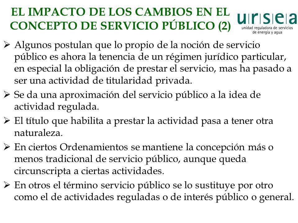 EL IMPACTO DE LOS CAMBIOS EN EL CONCEPTO DE SERVICIO PÚBLICO (2)