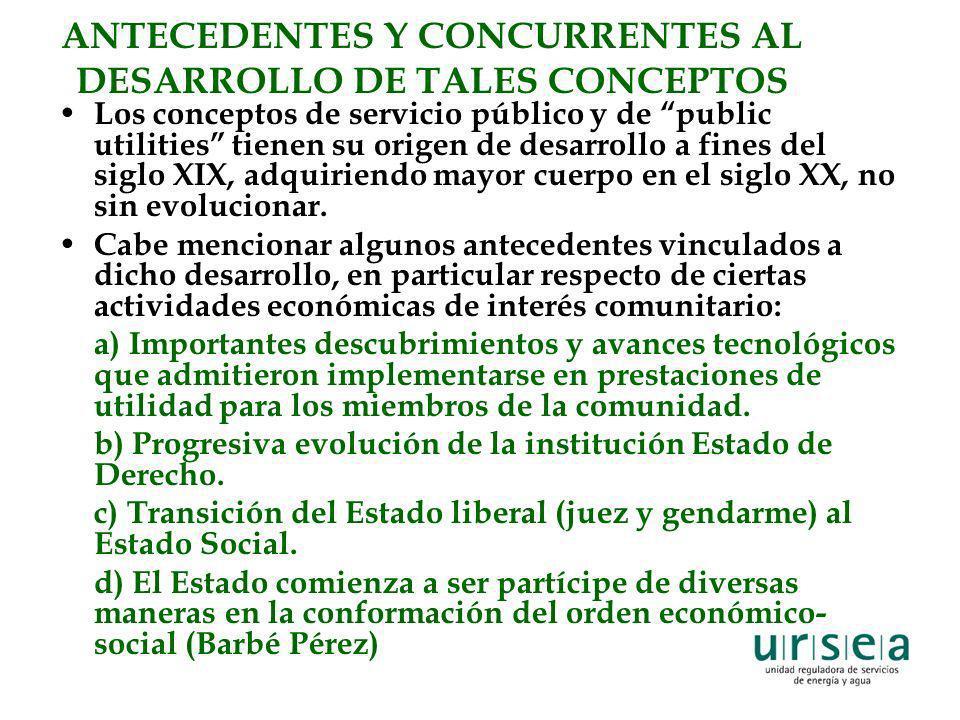 ANTECEDENTES Y CONCURRENTES AL DESARROLLO DE TALES CONCEPTOS