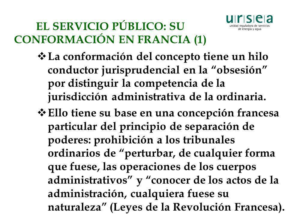 EL SERVICIO PÚBLICO: SU CONFORMACIÓN EN FRANCIA (1)