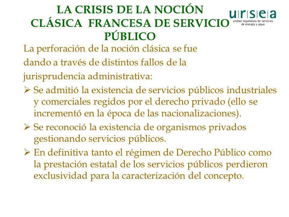 LA CRISIS DE LA NOCIÓN CLÁSICA FRANCESA DE SERVICIO PÚBLICO