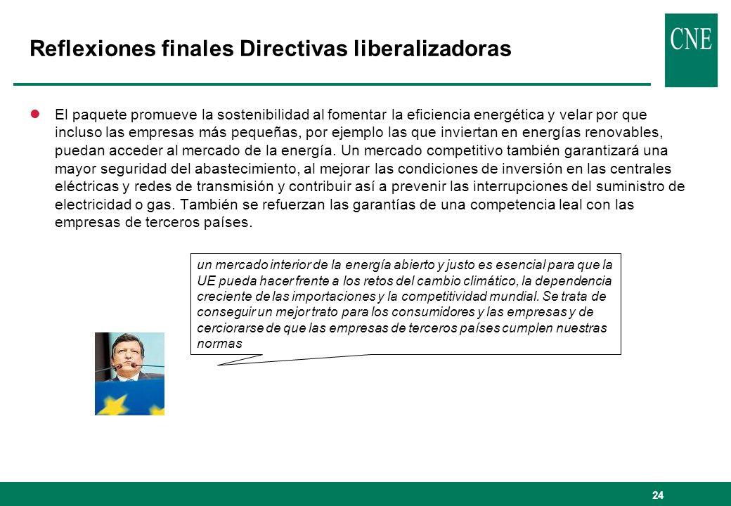 Reflexiones finales Directivas liberalizadoras