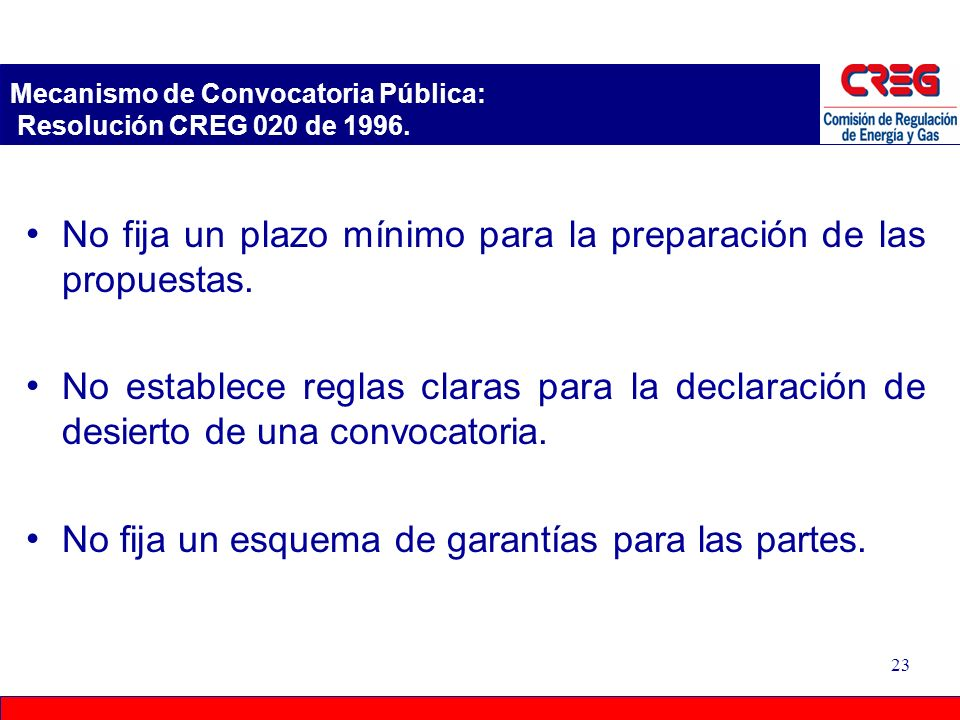 Mecanismo de Convocatoria Pública: Resolución CREG 020 de 1996.
