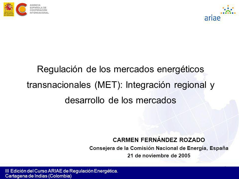 Regulación de los mercados energéticos transnacionales (MET): Integración regional y desarrollo de los mercados