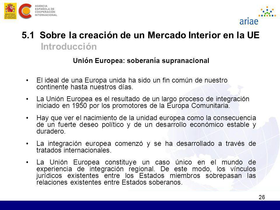 5.1 Sobre la creación de un Mercado Interior en la UE Introducción