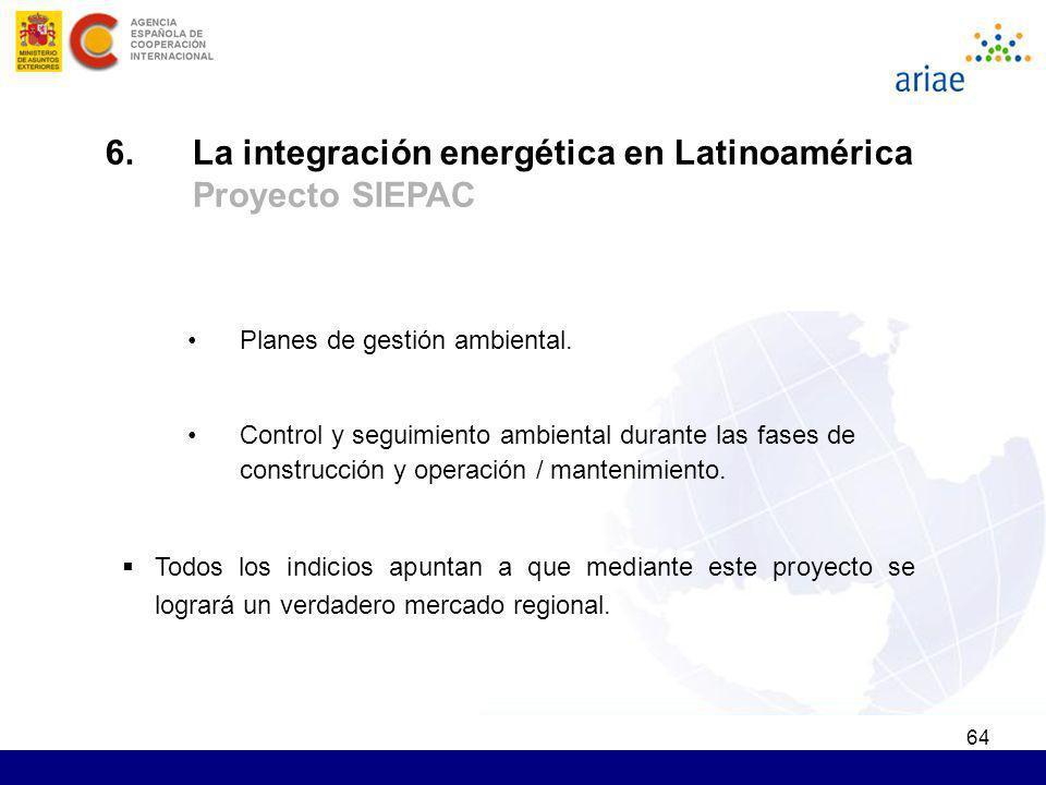 6. La integración energética en Latinoamérica Proyecto SIEPAC