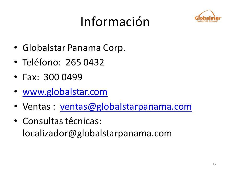 Información Globalstar Panama Corp. Teléfono: 265 0432 Fax: 300 0499