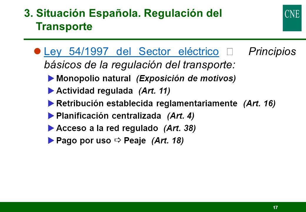 3. Situación Española. Regulación del Transporte