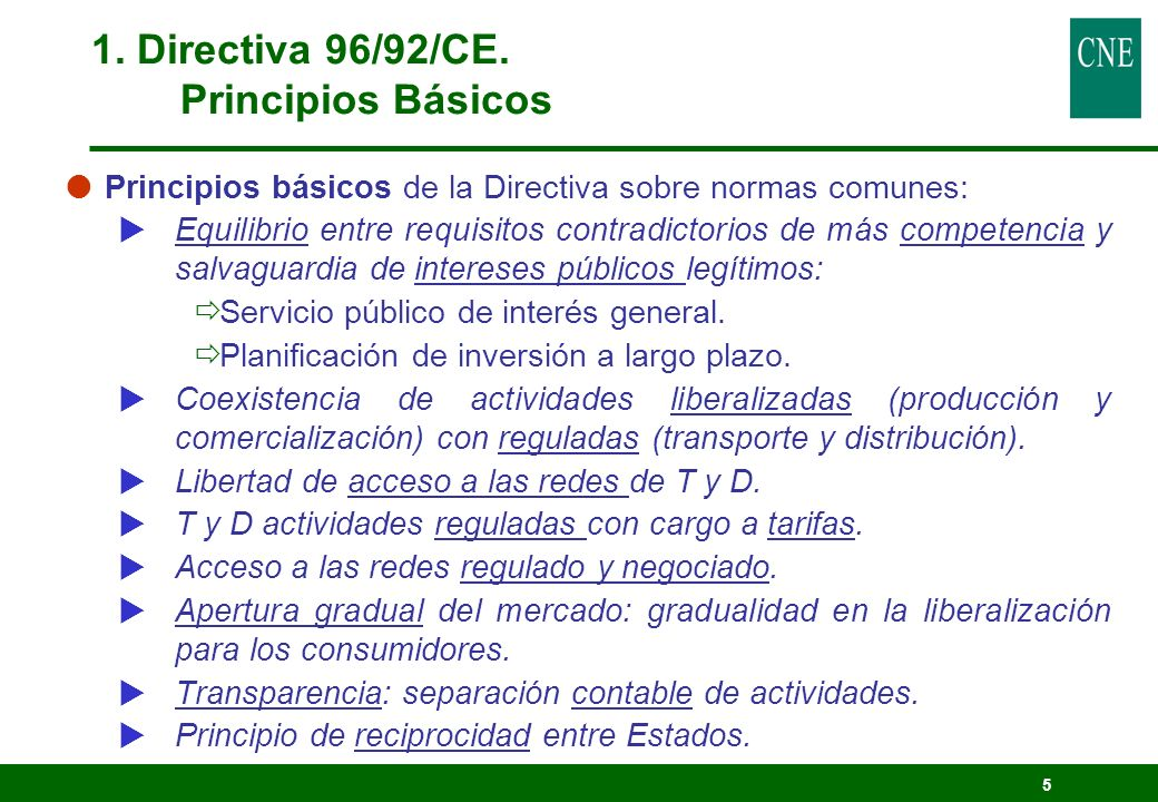 1. Directiva 96/92/CE. Principios Básicos