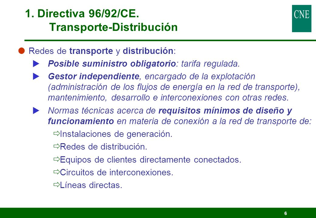 1. Directiva 96/92/CE. Transporte-Distribución
