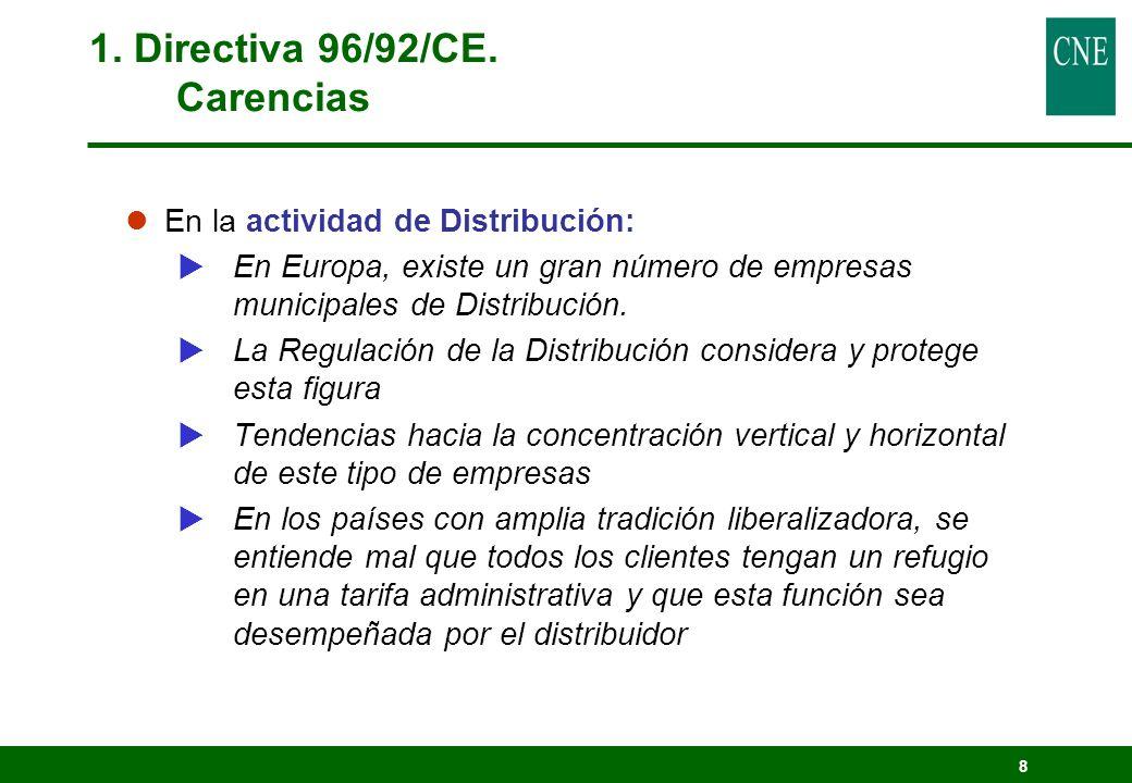 1. Directiva 96/92/CE. Carencias