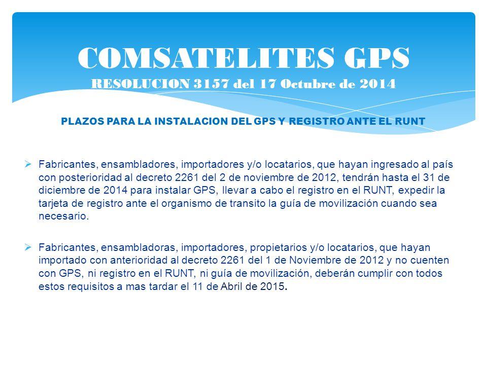 COMSATELITES GPS RESOLUCION 3157 del 17 Octubre de 2014