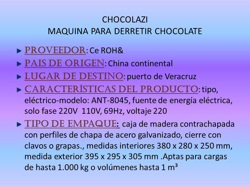 CHOCOLAZI MAQUINA PARA DERRETIR CHOCOLATE