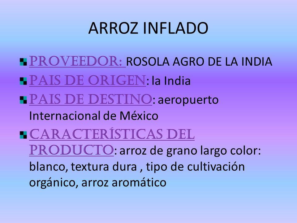 ARROZ INFLADO Proveedor: ROSOLA AGRO DE LA INDIA
