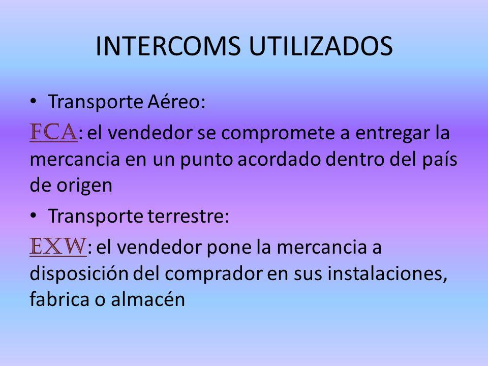 INTERCOMS UTILIZADOS Transporte Aéreo: