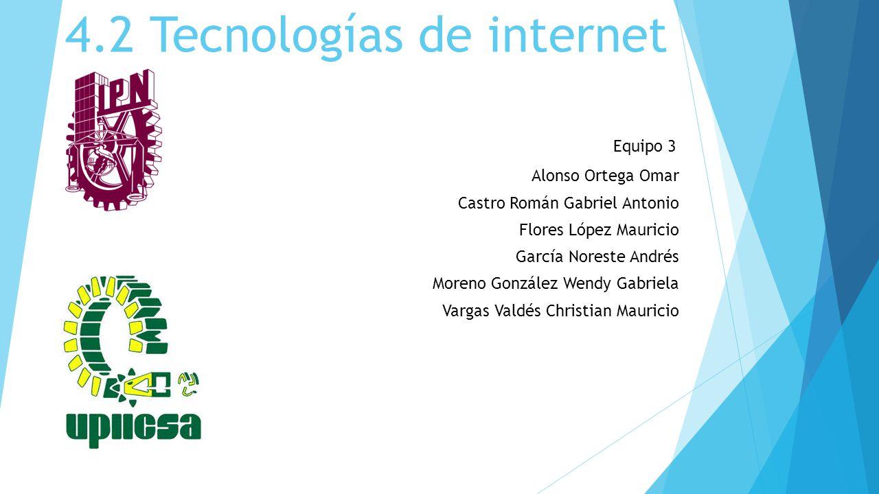 4.2 Tecnologías de internet