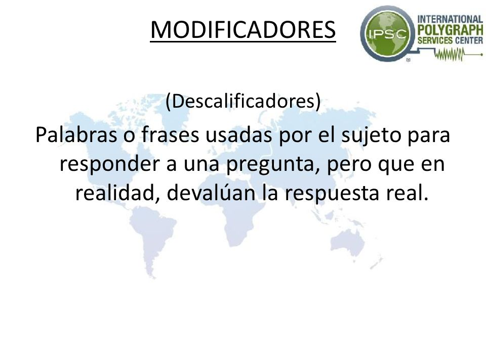 MODIFICADORES (Descalificadores)