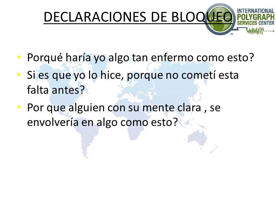 DECLARACIONES DE BLOQUEO
