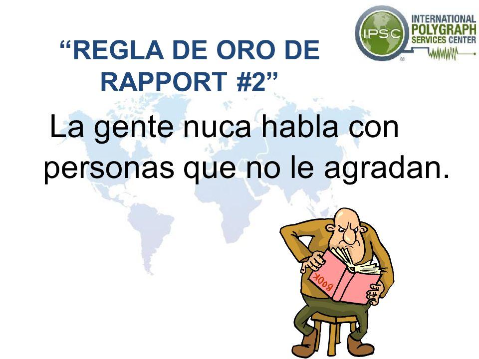 REGLA DE ORO DE RAPPORT #2