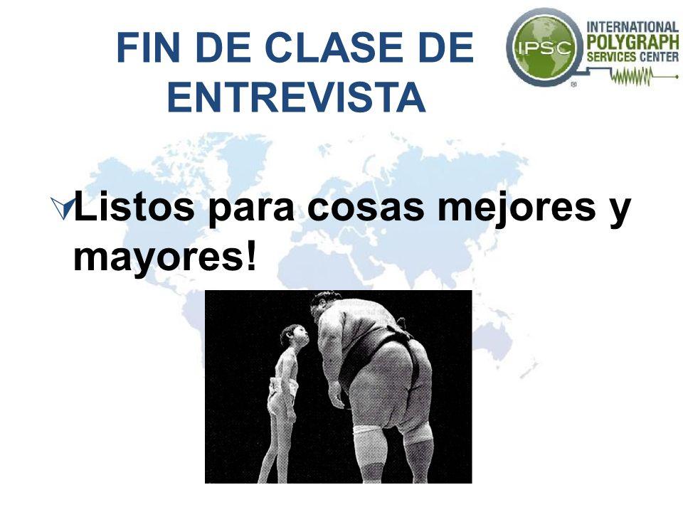 FIN DE CLASE DE ENTREVISTA