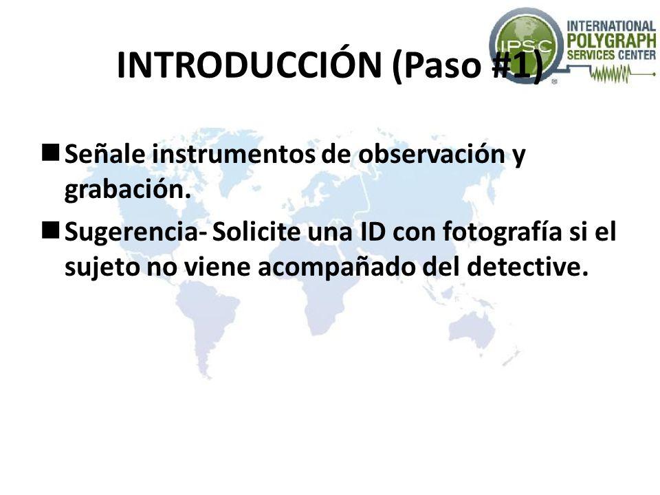 INTRODUCCIÓN (Paso #1) Señale instrumentos de observación y grabación.