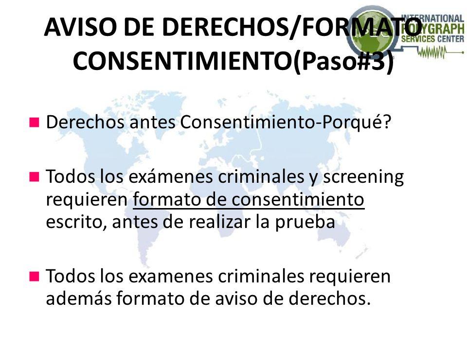 AVISO DE DERECHOS/FORMATO CONSENTIMIENTO(Paso#3)