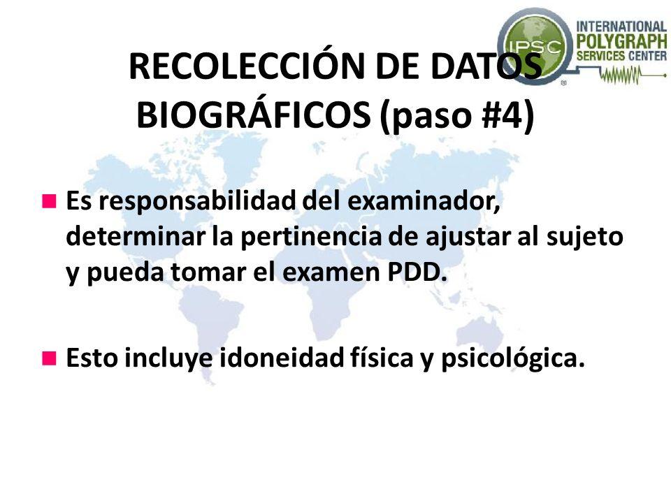 RECOLECCIÓN DE DATOS BIOGRÁFICOS (paso #4)