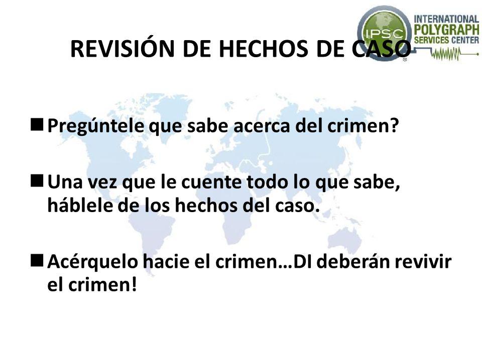 REVISIÓN DE HECHOS DE CASO