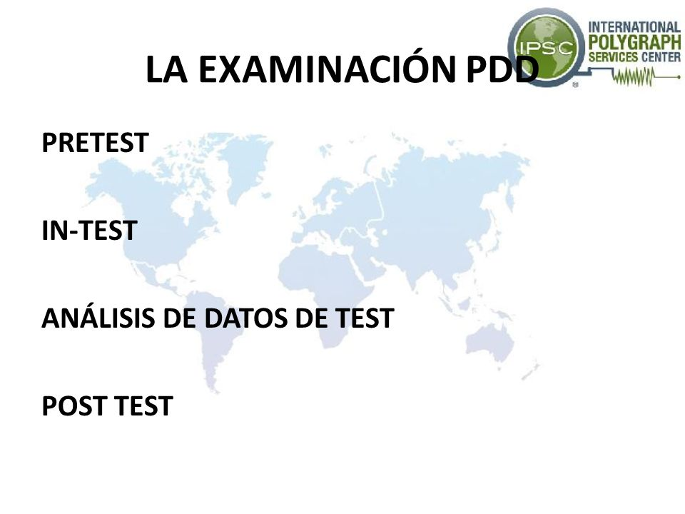 LA EXAMINACIÓN PDD PRETEST IN-TEST ANÁLISIS DE DATOS DE TEST POST TEST
