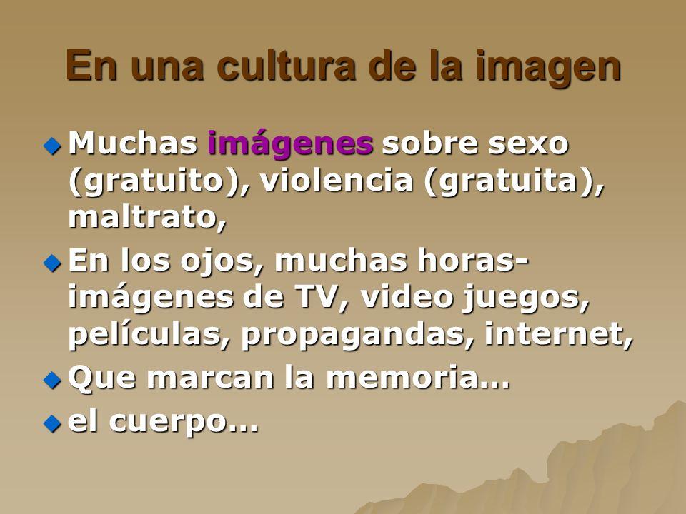 En una cultura de la imagen