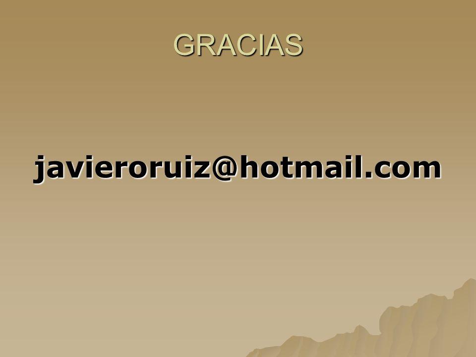 GRACIAS javieroruiz@hotmail.com